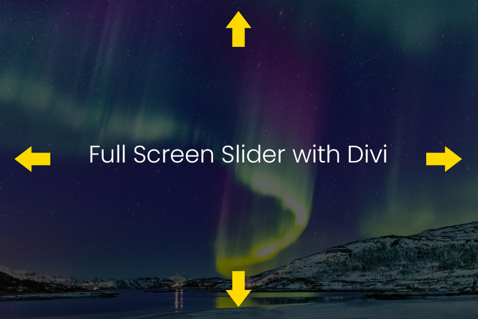 Create your Full Screen Slider with Divi